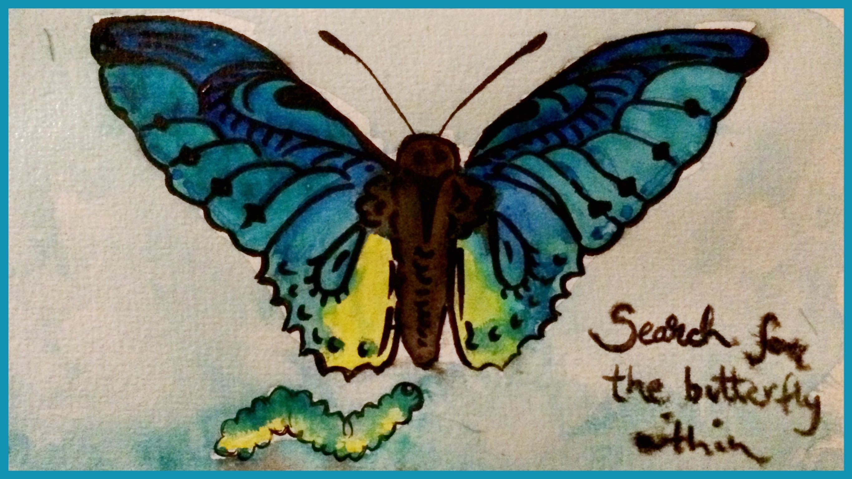Search for the Butterfly Within