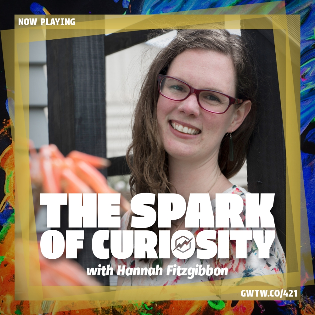 "Image of Hannah's face. It says ""The Spark of Curiosity"" the title of her podcast interview with Chris Martin."